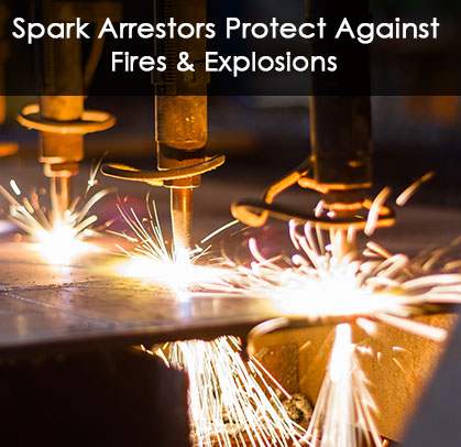Spark Arrestor, spark trap protects against Fires and Explosions