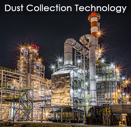 Unique and proven Dust Collection Technology